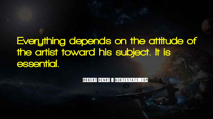 Attitude Depends On You Quotes #653731