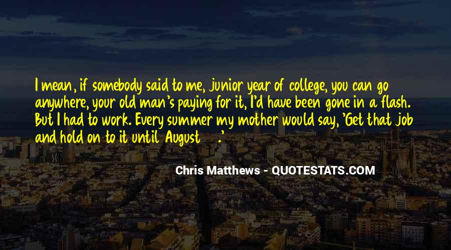 August Summer Quotes #591033