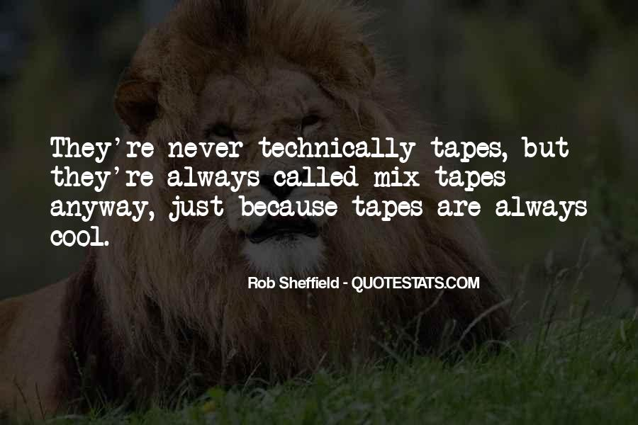 Quotes About Mix Tapes #246674