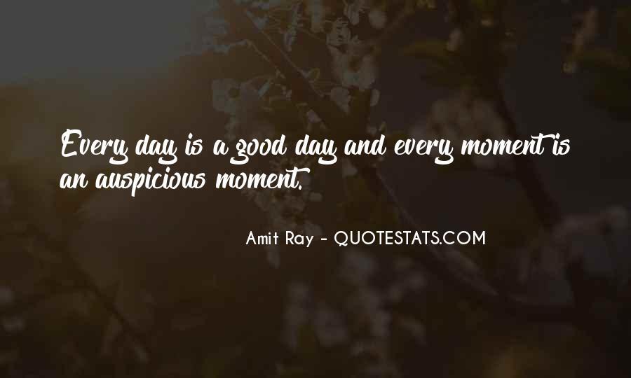 Auspicious Day Quotes #229713