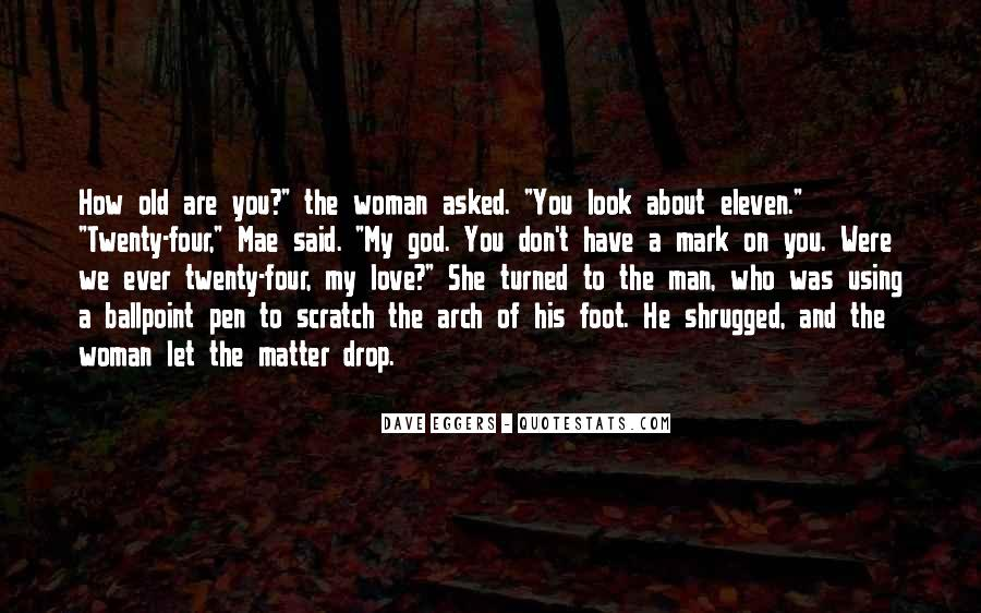 Quotes About The Woman You Love #215179