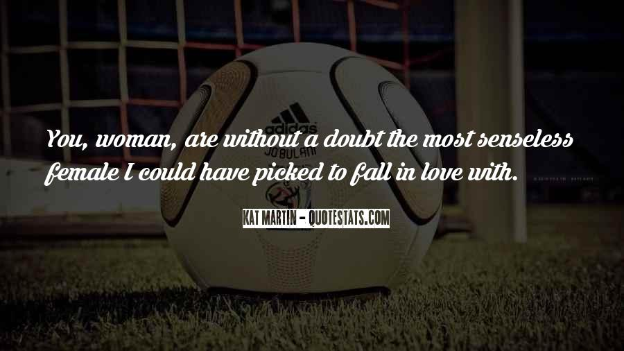 Quotes About The Woman You Love #3543