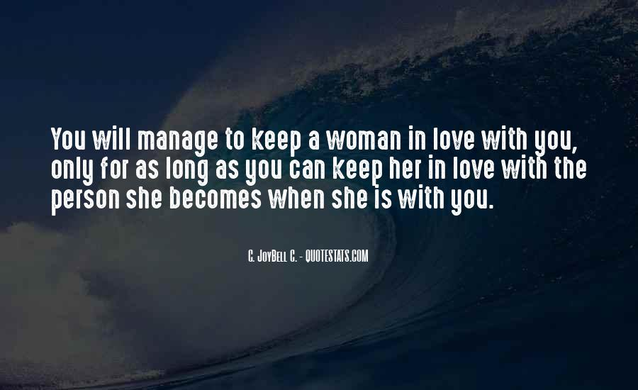 Quotes About The Woman You Love #363759