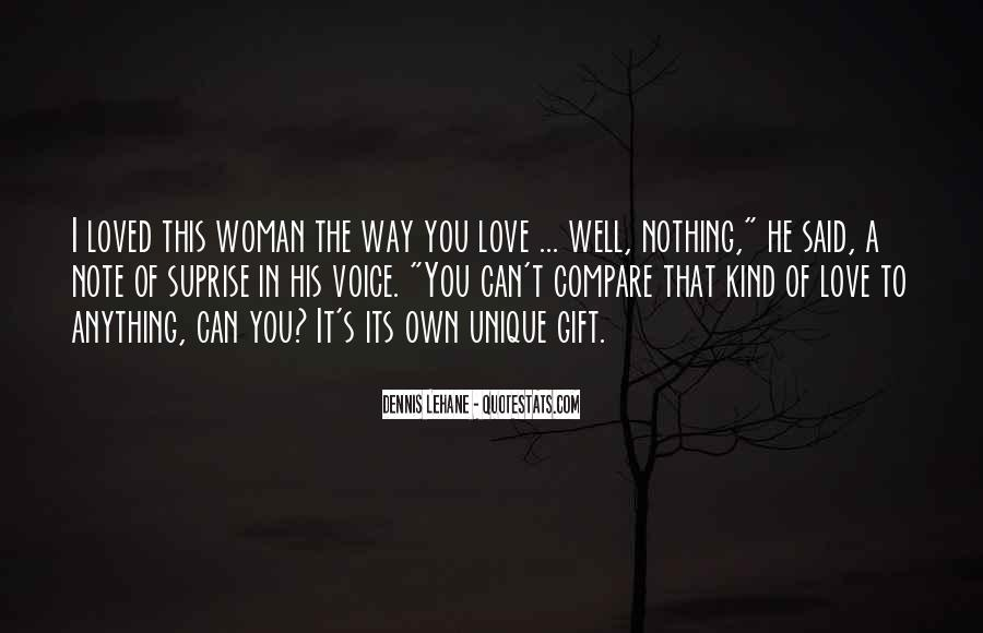 Quotes About The Woman You Love #375917