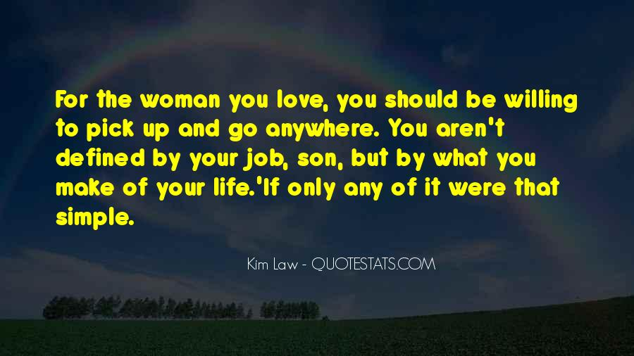 Quotes About The Woman You Love #77942