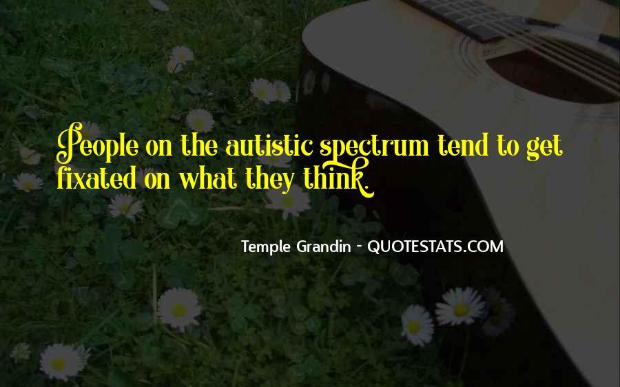 Autistic Spectrum Quotes #256000