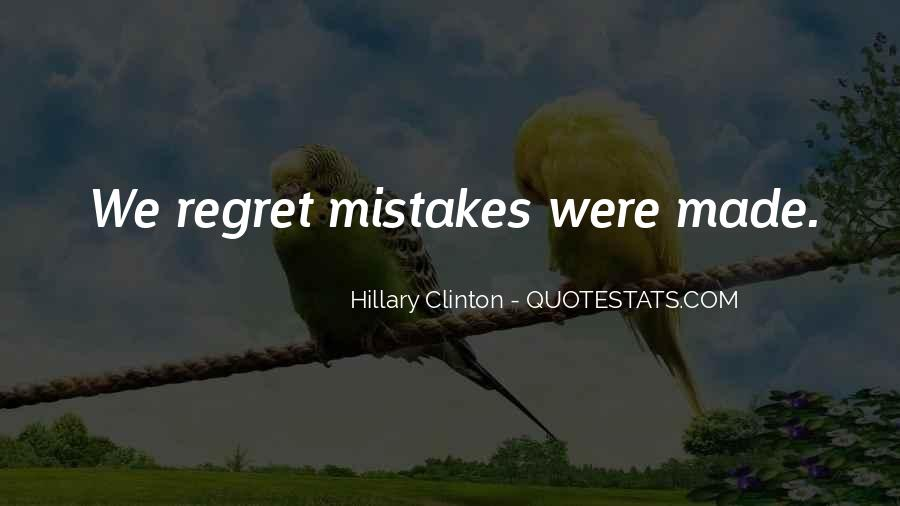 Quotes About Mistake And Regret #1076494