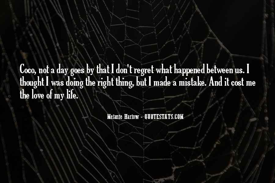 Quotes About Mistake And Regret #1171464