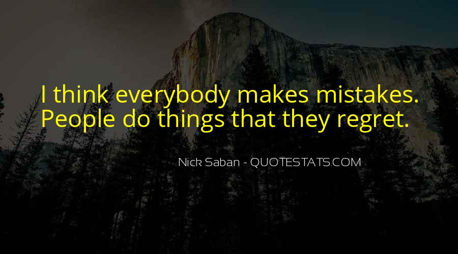 Quotes About Mistake And Regret #1613959