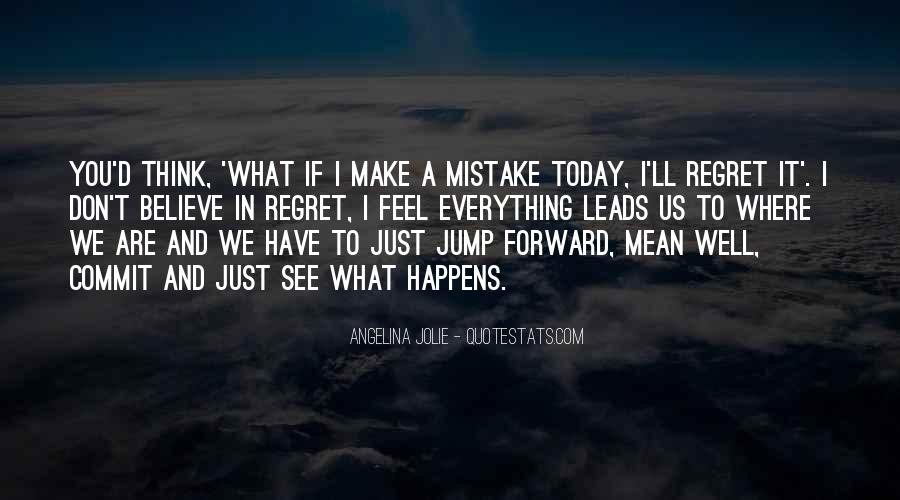 Quotes About Mistake And Regret #577966