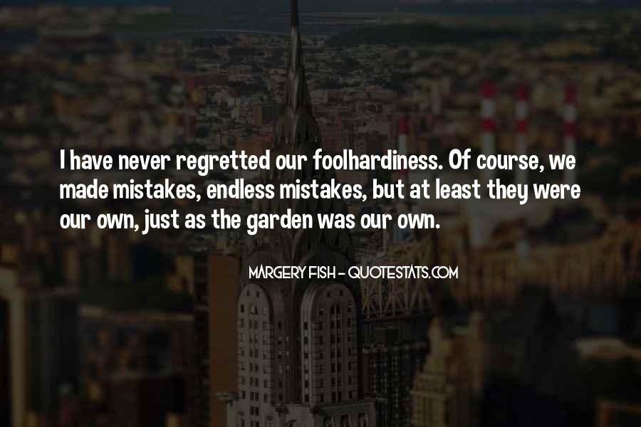 Quotes About Mistake And Regret #61362