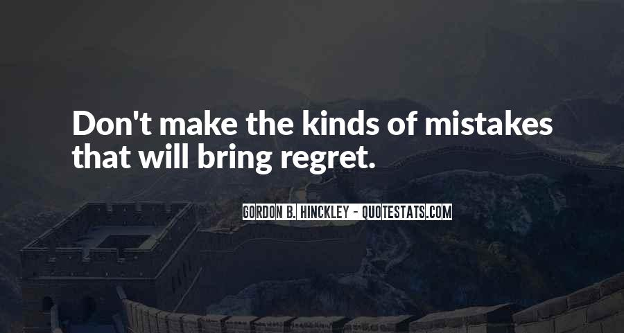 Quotes About Mistake And Regret #893486