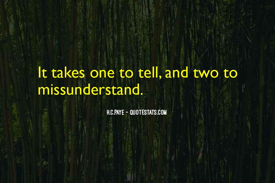 Quotes About Missunderstand #1601277