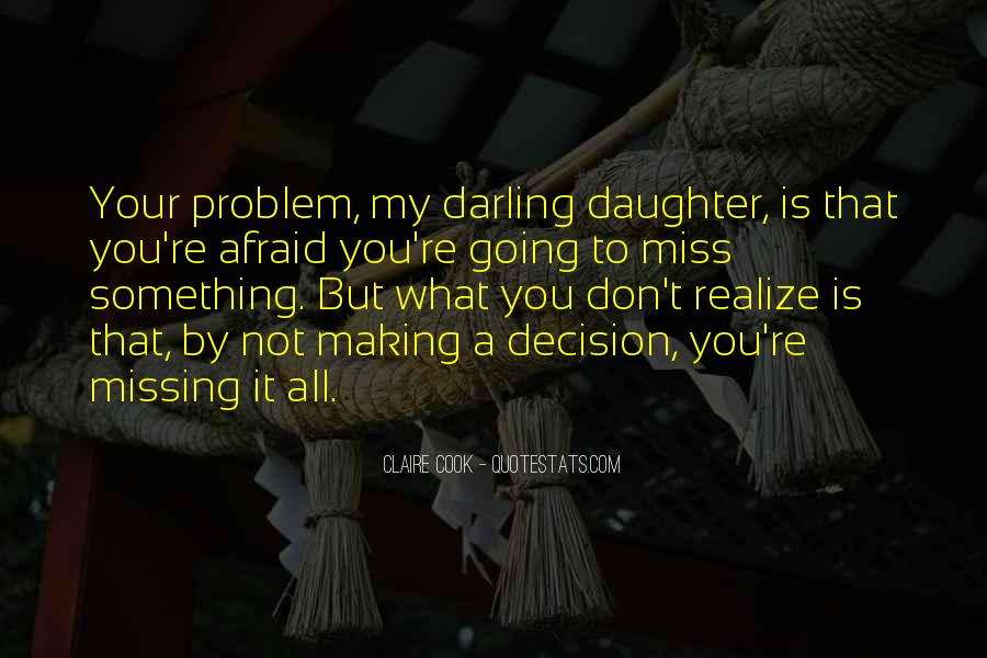 Quotes About Missing Your Daughter #1152237