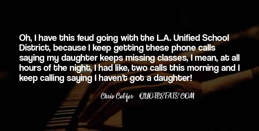 Quotes About Missing Your Daughter #1317114