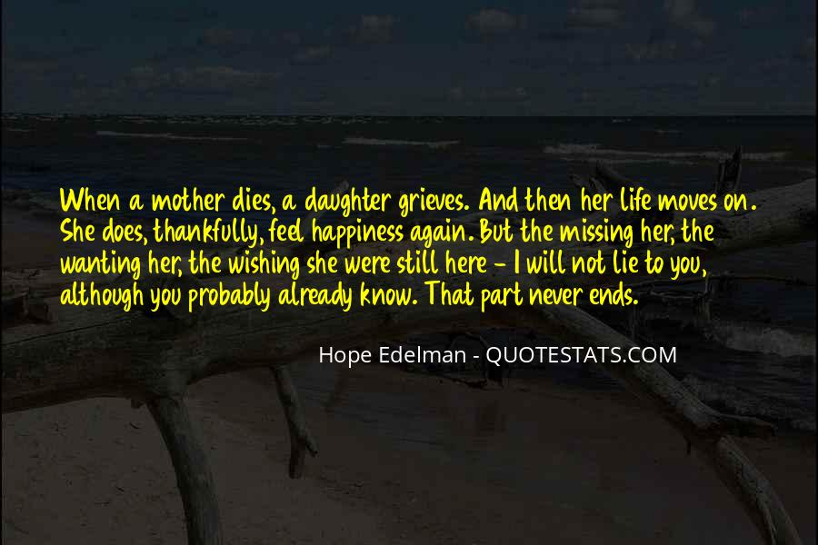 Quotes About Missing Your Daughter #1720911