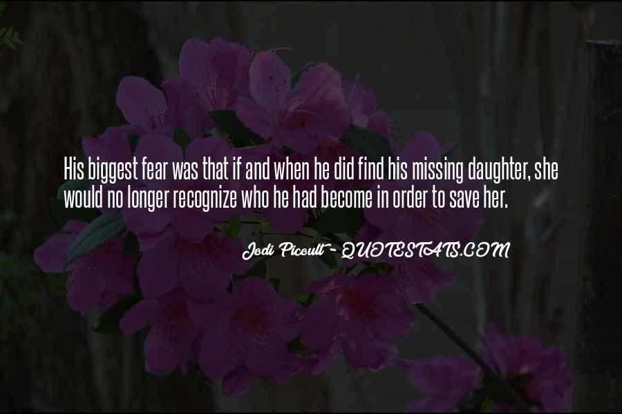 Quotes About Missing Your Daughter #990642