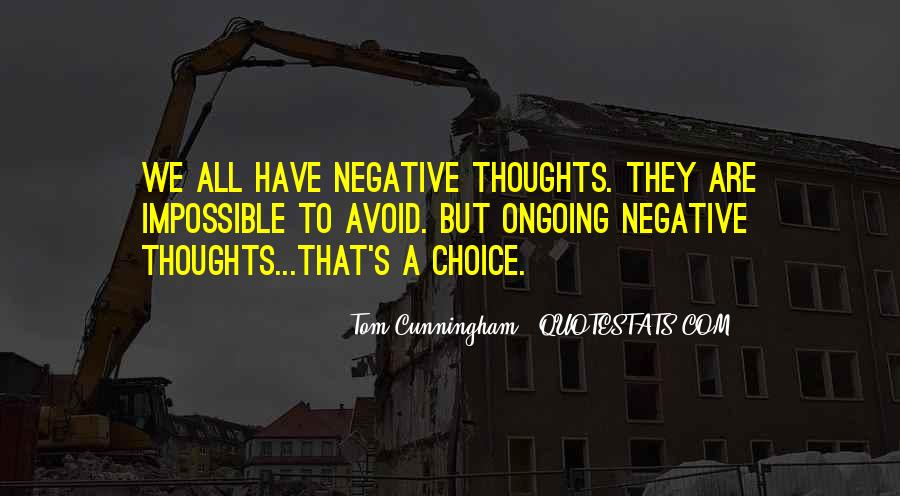 Avoid Negative Thoughts Quotes #1228335