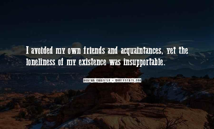 Avoided By Friends Quotes #1123828