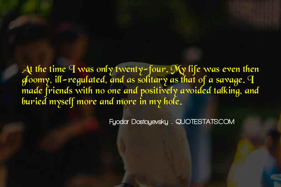 Avoided By Friends Quotes #565195