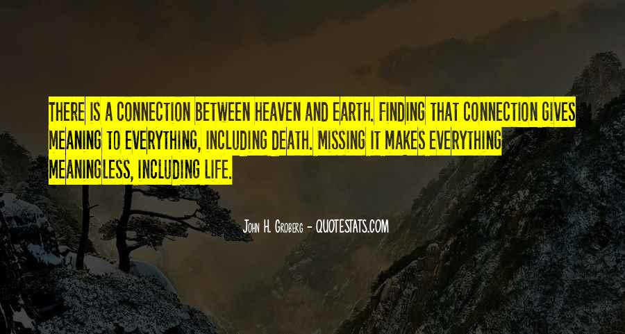 Quotes About Missing Someone Who Is In Heaven #1298726