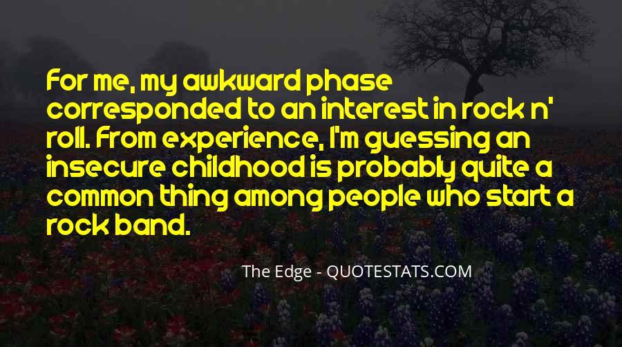 Awkward Phase Quotes #214379