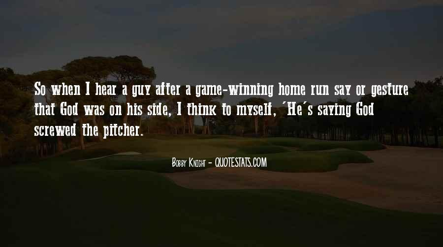 Quotes About The Winning Side #136634