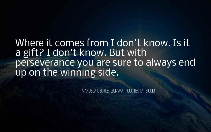 Quotes About The Winning Side #1699600