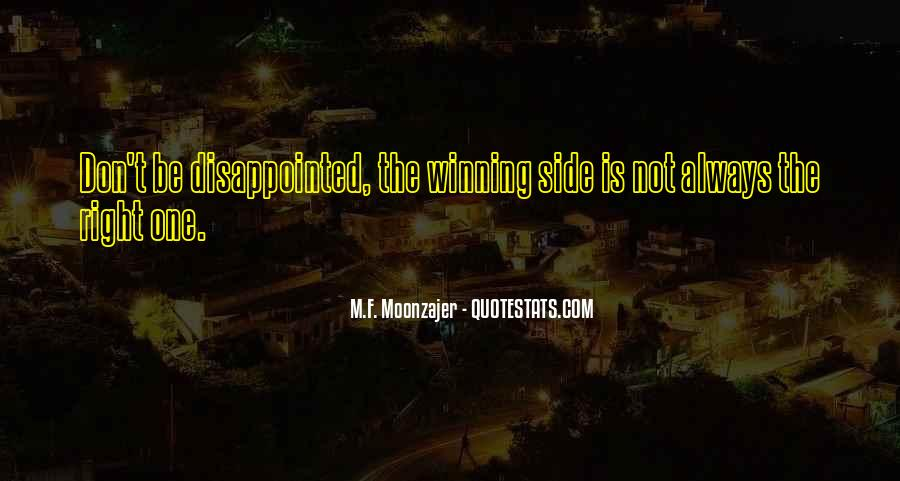 Quotes About The Winning Side #573251