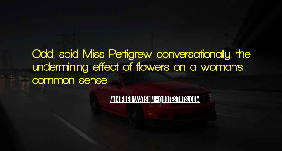 Quotes About Miss Watson #236122