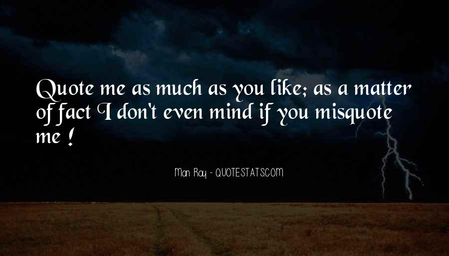 Quotes About Misquote #1129289