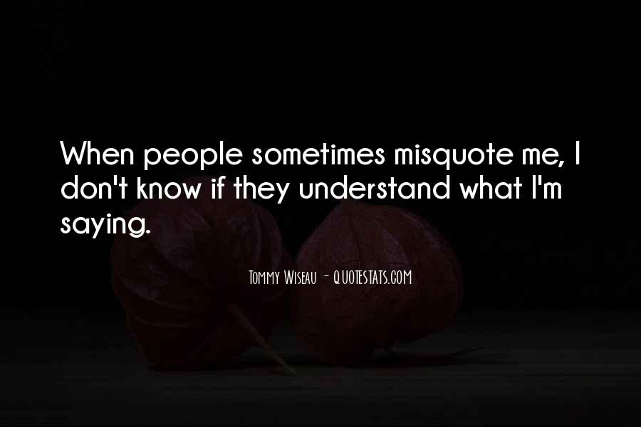 Quotes About Misquote #1241191