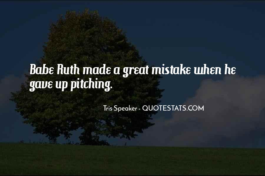 Babe Ruth Pitching Quotes #1741768