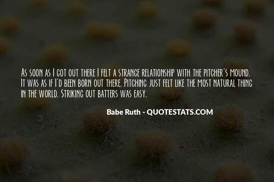 Babe Ruth Pitching Quotes #267104