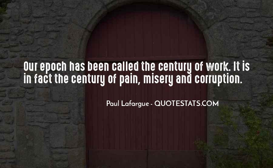 Quotes About Misery And Pain #1176044