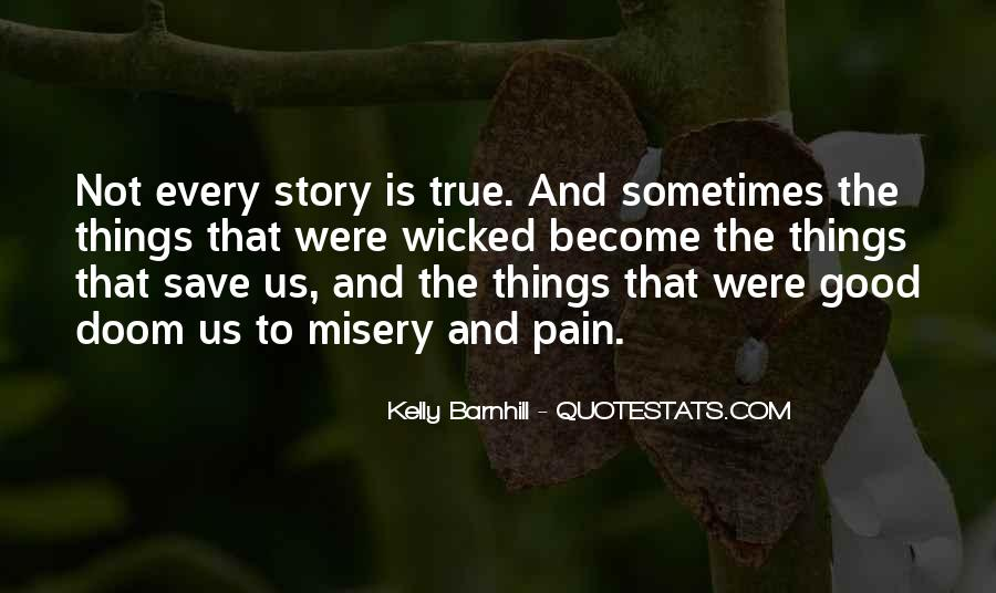 Quotes About Misery And Pain #1317106