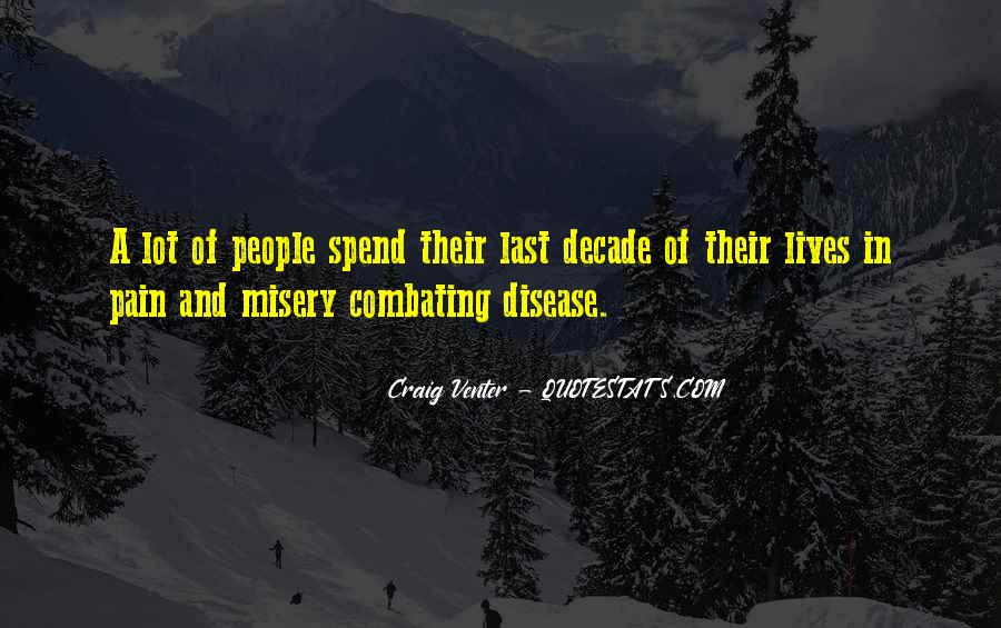 Quotes About Misery And Pain #1330699