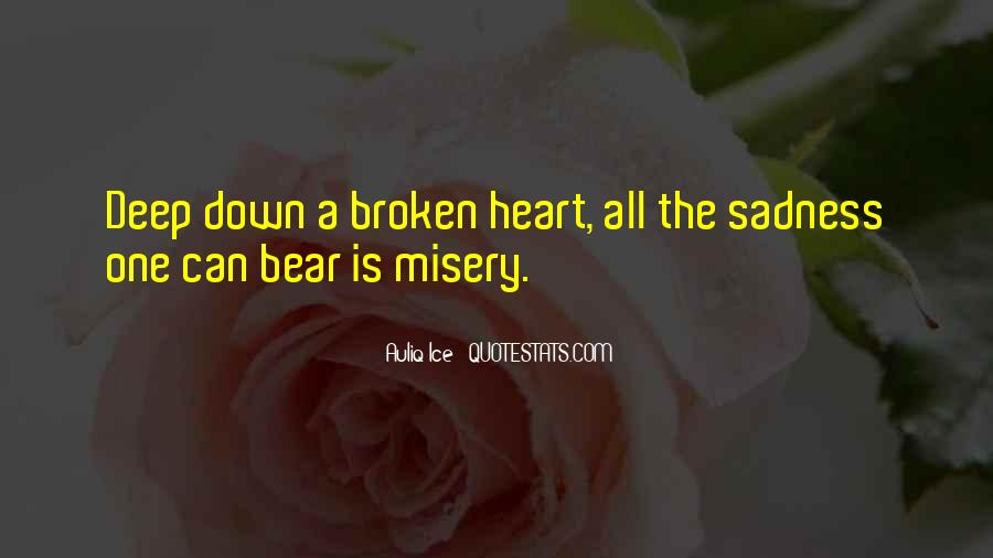 Quotes About Misery And Pain #134039