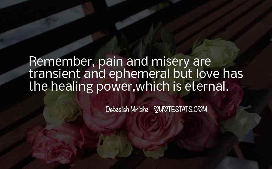 Quotes About Misery And Pain #1424320