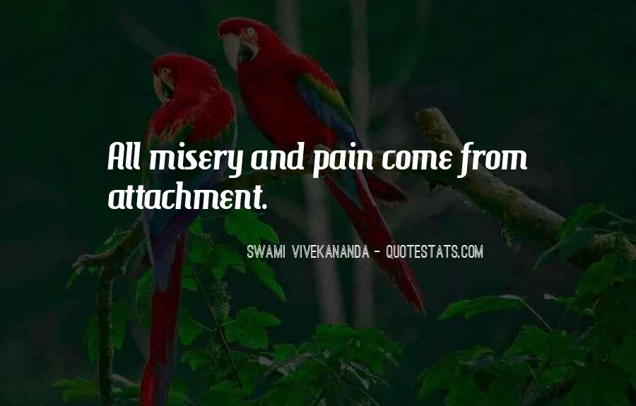 Quotes About Misery And Pain #1607360