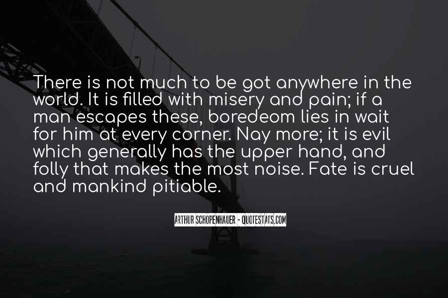 Quotes About Misery And Pain #1716446