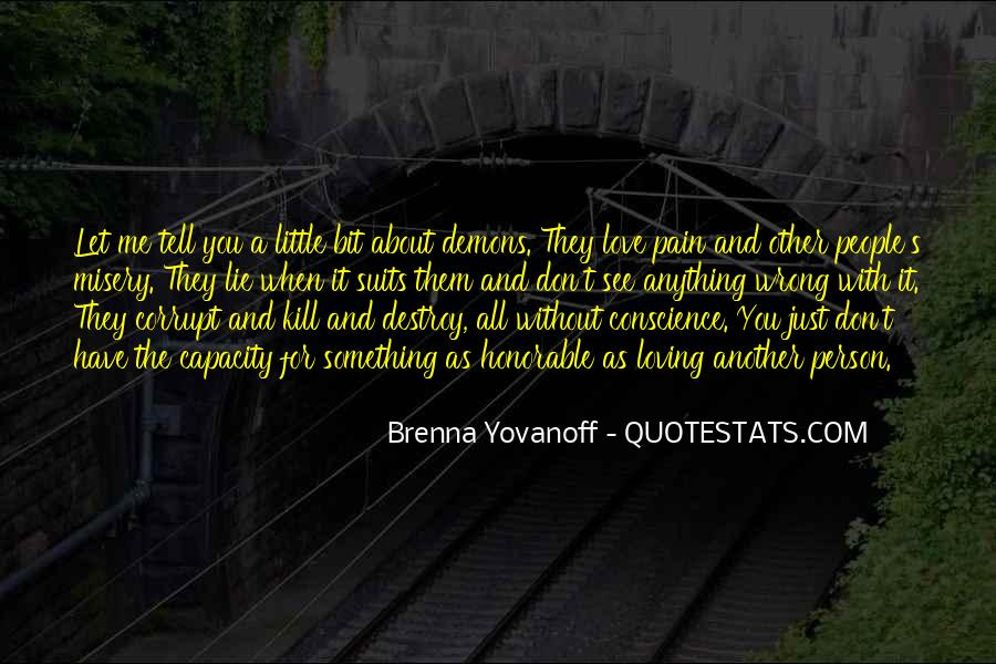 Quotes About Misery And Pain #200583