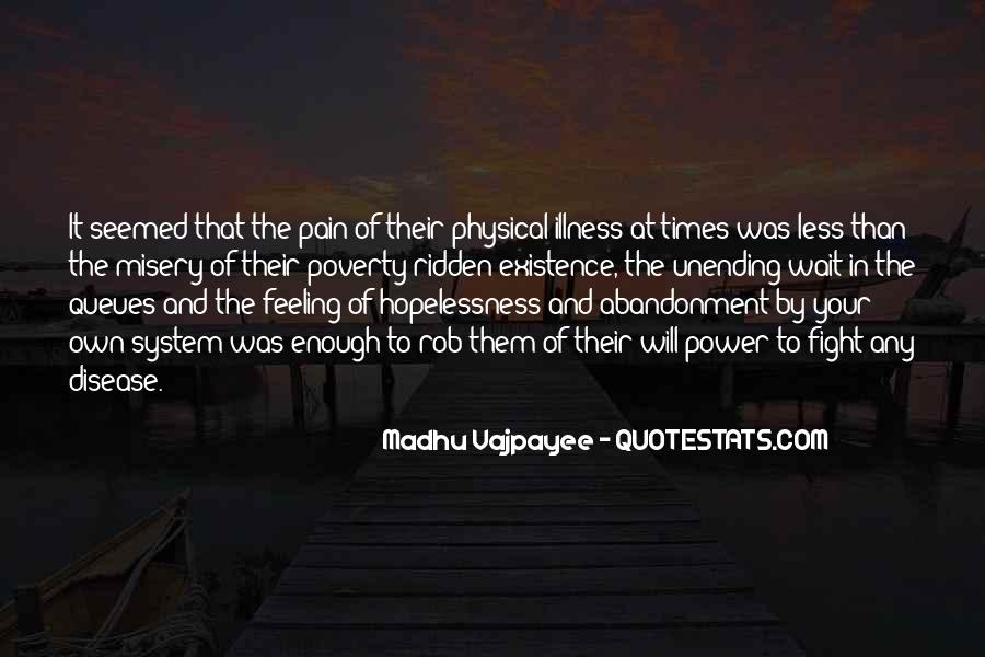 Quotes About Misery And Pain #508320