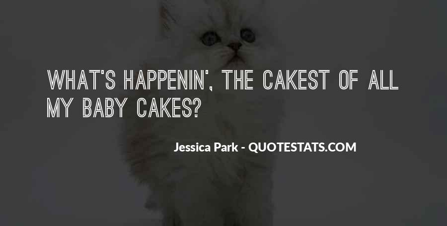 Baby Cakes Quotes #776772