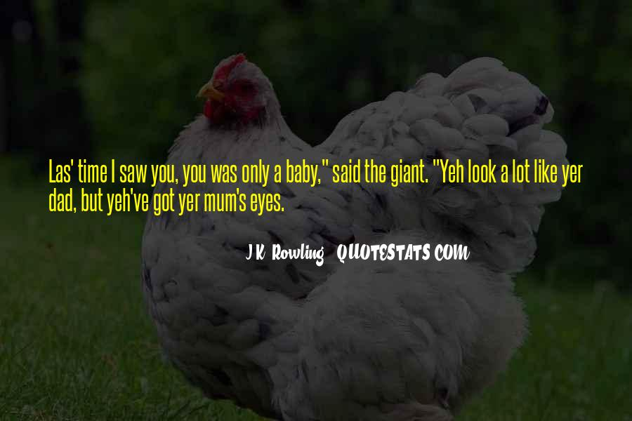 Baby Come To Me Quotes #22048