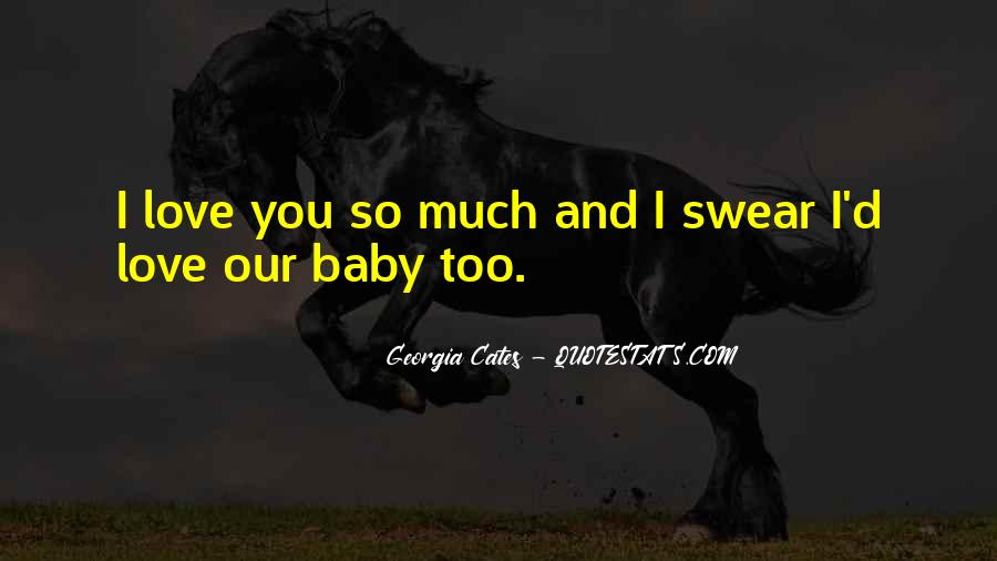 Baby Come To Me Quotes #27620
