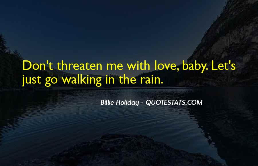 Baby Don't Let Me Go Quotes #1381692