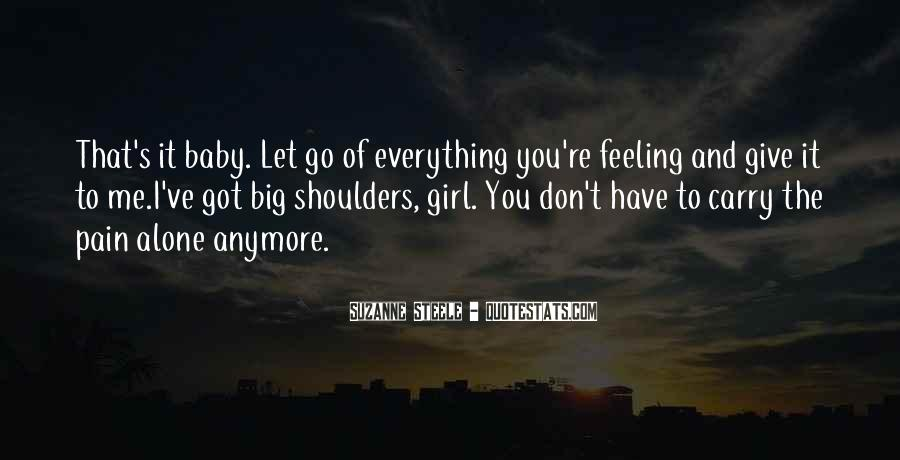 Baby Don't Let Me Go Quotes #31795