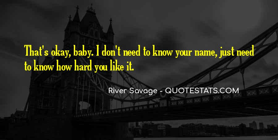 Baby Don't Let Me Go Quotes #34144