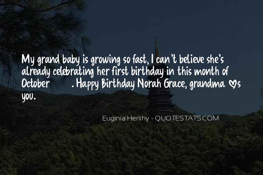 Baby Growing So Fast Quotes #405858